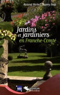 Jardins et jardiniers en Franche-Comté
