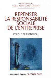 Repenser la responsabilité sociale de l'entreprise: L'école de Montréal