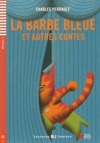 La Barbe Bleue et autres contes (1CD audio)