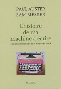 L'Histoire de ma machine à écrire