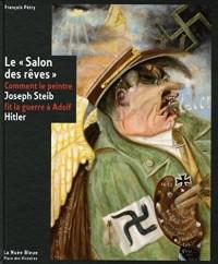 Joseph Steib, Le salon des rêves