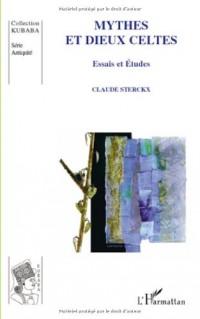 Mythes et dieux celtes : Essais et études