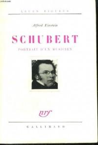 Schubert(portrait d'un musicien)