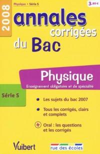 Physique série S : Annales corrigées du Bac