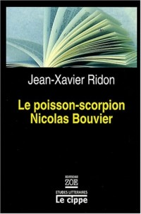 Le Poisson-Scorpion de Nicolas Bouvier