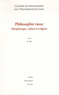Philosophie Russe Culture Religion et Metaphysique