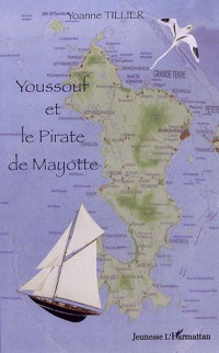 Youssouf et le Pirate de Mayotte