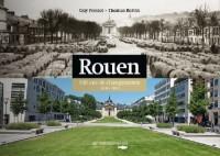 Rouen 100 Ans de Changements