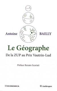 Le géographe : De la ZUP au Prix Vautrin-Lud