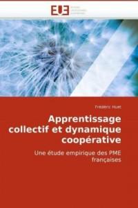 Apprentissage collectif et dynamique coopérative: Une étude empirique des PME françaises