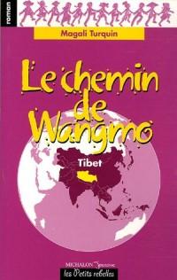 Le chemin de Wangmo