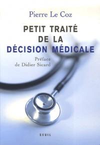 Petit traité de la décision médicale