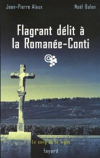 Flagrant délit à la Romanée-Conti