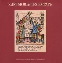 Saint-Nicolas des Lorrains : Exposition préfigurative du Musée de l'Image à Epinal, du 7 au 21 décembre 1996