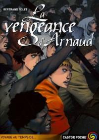 La vengeance d'Arnaud