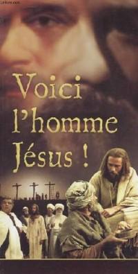 Voici l'homme jesus!
