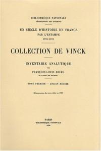 Inventaire analytique de la collection De Vinck : Tome 1, Ancien Régime