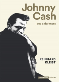 Johnny Cash : I see a darkness