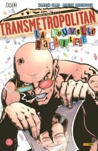 Transmetropolitan, Tome 2 : La nouvelle racaille