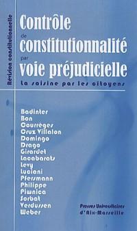 Le contrôle de constitutionnalité par voie préjudicielle en France : quelles pratiques ?