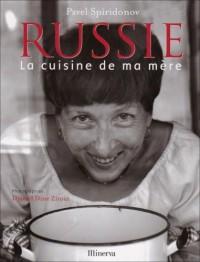 Russie : La cuisine de ma mère