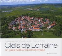 Ciels de Lorraine : Un regard inédit sur le patrimoine majeur