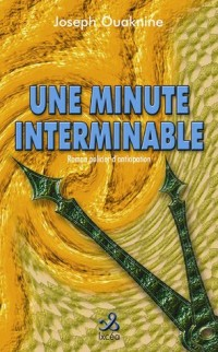Une minute interminable