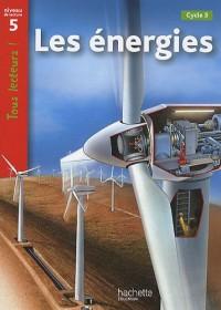 Les énergies : Niveau 5, Cycle 3