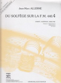 Du Solfege Sur la F.M. 440.4 - Chant/Audition/Analyse - Livre du Professeur