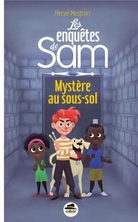 Les enquêtes de Sam : Mystère au sous-sol