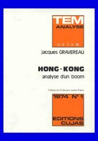Hong Kong : Analyse d'un Boom