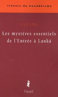Les mystères essentiels de l'Entrée à Lanka