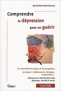 Comprendre la dépression pour en guérir