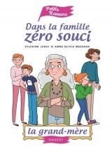 Dans la famille Zéro Souci... La grand-mère [Poche]