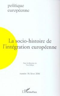 Socio-Histoire de l'Integration Europeenne