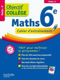 Objectif College - Maths Sixième
