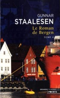 1999 le Crépuscule, T2. le Roman de Bergen