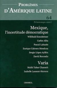 Problèmes d'Amérique latine, N° 64, Printemps 200