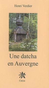 Une datcha en Auvergne