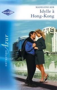 Idylle à Hong-Kong