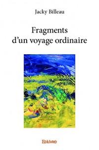 Fragments d'un voyage ordinaire