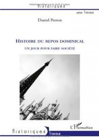 Histoire du repos dominical : Un jour pour faire société