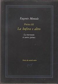 Poésies III : La bufera e altro, La tourmente et autres poèmes