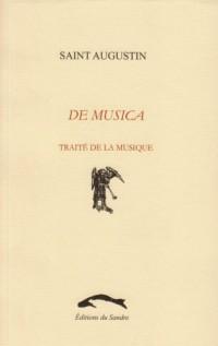 De musica : traité de la musique