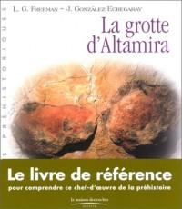 La Grotte d'Altamira