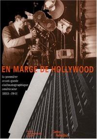 En marge d'Hollywood : Avant-garde du cinéma américain, 1893-1941