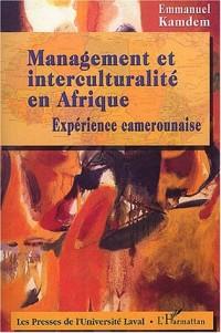 Management et interculturalité en Afrique : Expérience camerounaise