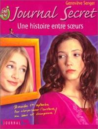Journal secret, tome 9 : Une histoire entre soeurs
