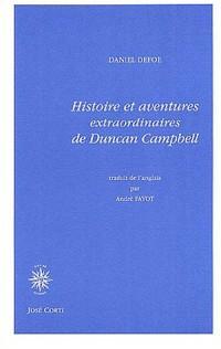 Histoire et aventures extraordinaires de Duncan Campbell