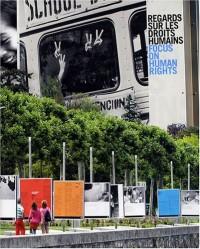 Regards sur les droits humains : Edition bilingue français-anglais